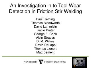 An Investigation in to Tool Wear Detection in Friction Stir Welding