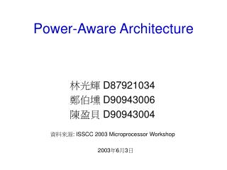Power-Aware Architecture
