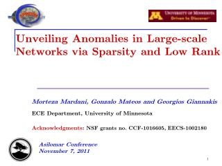 Unveiling Anomalies in Large-scale Networks via Sparsity and Low Rank