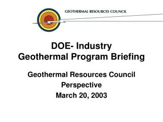 DOE- Industry  Geothermal Program Briefing