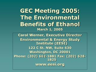 GEC Meeting 2005:  The Environmental Benefits of Ethanol March 1, 2005