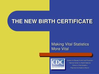 THE NEW BIRTH CERTIFICATE