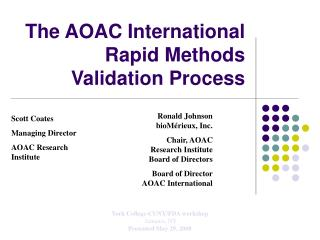 The AOAC International Rapid Methods Validation Process