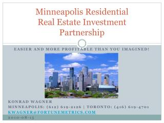 Minneapolis Residential  Real Estate Investment Partnership