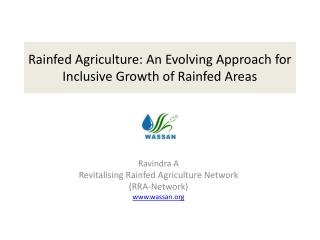 Rainfed Agriculture: An Evolving Approach for Inclusive Growth of Rainfed Areas