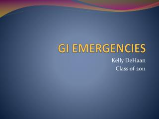 GI EMERGENCIES
