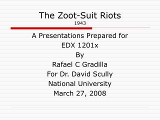 The Zoot-Suit Riots 1943