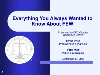 Everything You Always Wanted to Know About FEW
