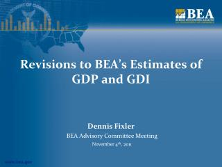 Revisions to BEA's Estimates of GDP and GDI