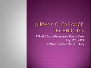 Airway Clearance Techniques