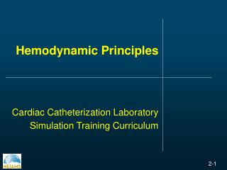 Hemodynamic Principles Cardiac Catheterization Laboratory Simulation Training Curriculum