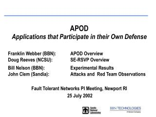APOD Applications that Participate in their Own Defense