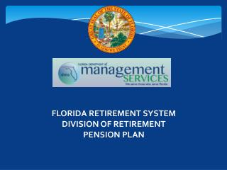 FLORIDA RETIREMENT SYSTEM DIVISION OF RETIREMENT PENSION PLAN