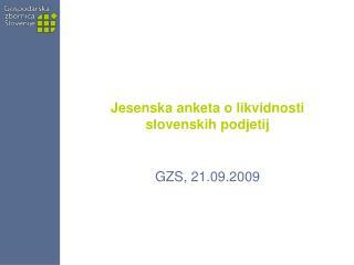 Jesenska anketa o likvidnosti slovenskih podjetij