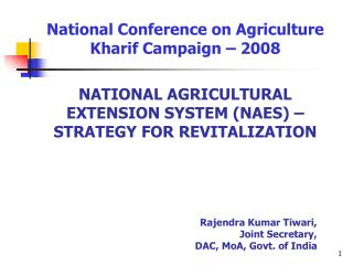 National Conference on Agriculture Kharif Campaign � 2008