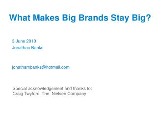 What Makes Big Brands Stay Big?