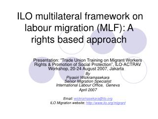 ILO multilateral framework on labour migration (MLF): A  rights based approach
