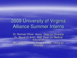 2009 University of Virginia Alliance Summer Interns