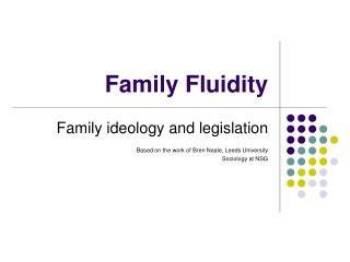 Family Fluidity