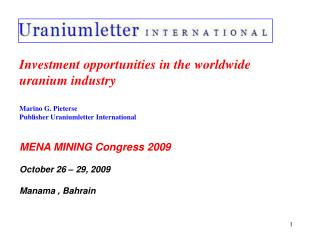 Investment opportunities in the worldwide  uranium industry Marino G. Pieterse