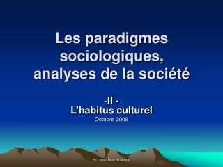 Les paradigmes sociologiques, analyses de la société