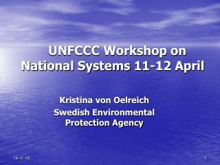UNFCCC Workshop on National Systems 11-12 April