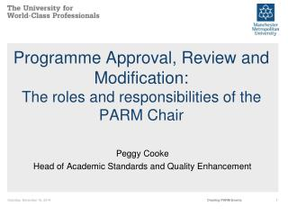 Programme Approval, Review and Modification: The roles and responsibilities of the PARM Chair