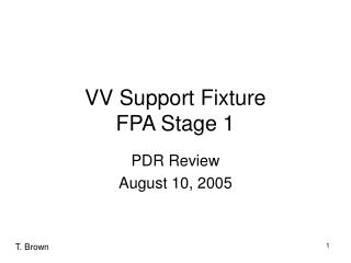 VV Support Fixture FPA Stage 1