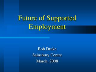 Future of Supported Employment