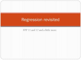 Regression revisited