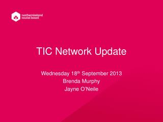 TIC Network Update