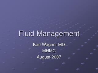Fluid Management