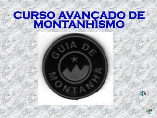 CURSO AVANÇADO DE MONTANHISMO