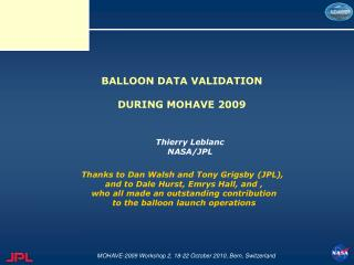 BALLOON DATA VALIDATION DURING MOHAVE 2009