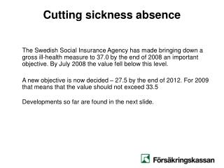 Cutting sickness absence