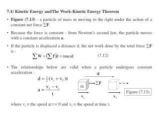 7.4) Kinetic Energy andThe Work-Kinetic Energy Theorem