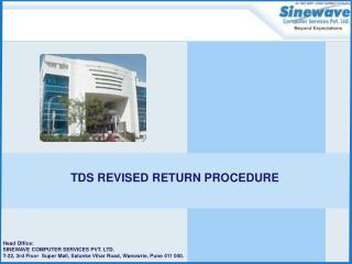 TDS Revised Return Procedure :
