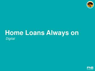 Home  Loans  Always on