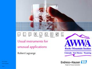 Usual instruments for  unusual applications