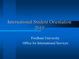 International Student Orientation 2010