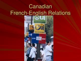 Canadian French-English Relations