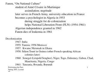 "Fanon, ""On National Culture"" student of Aim é Césaire in Martinique assimilation; negritude"