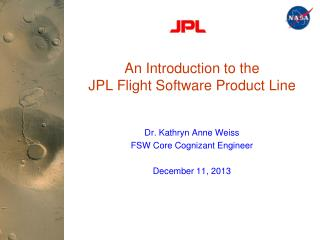 An Introduction to the JPL Flight Software Product Line