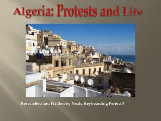 A lgeria: Protests and Life