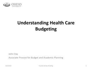 Understanding Health Care Budgeting