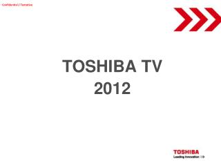 TOSHIBA TV 2012