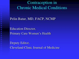Contraception in  Chronic Medical Conditions