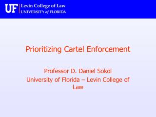 Prioritizing Cartel Enforcement