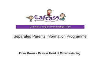 Fiona Green – Cafcass Head of Commissioning