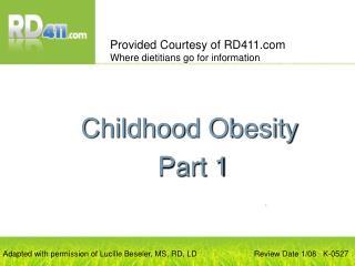 Childhood Obesity  Part 1